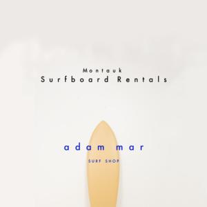 Surfboard rentals at Adam Mar surf shop montauk